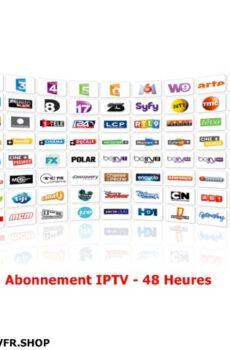 ABONNEMENT IPTV 48 Heures
